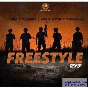 Iyanya - Freestyle (Remix) (ft. Ice prince X Ycee X Vector & Tossy Young)